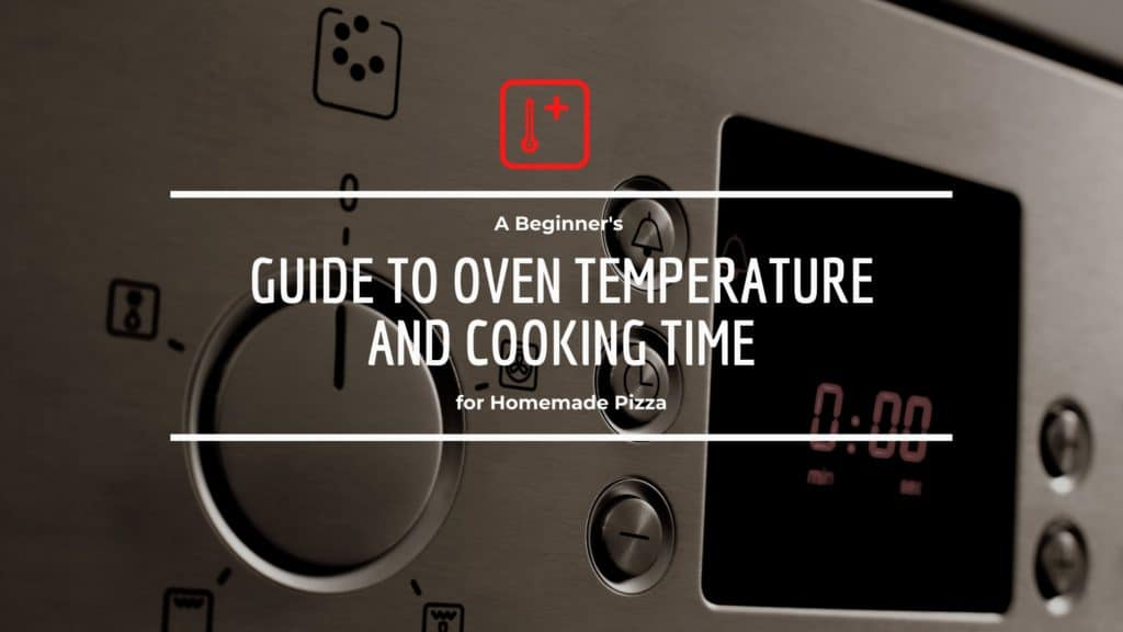 guide to oven temperature for pizza
