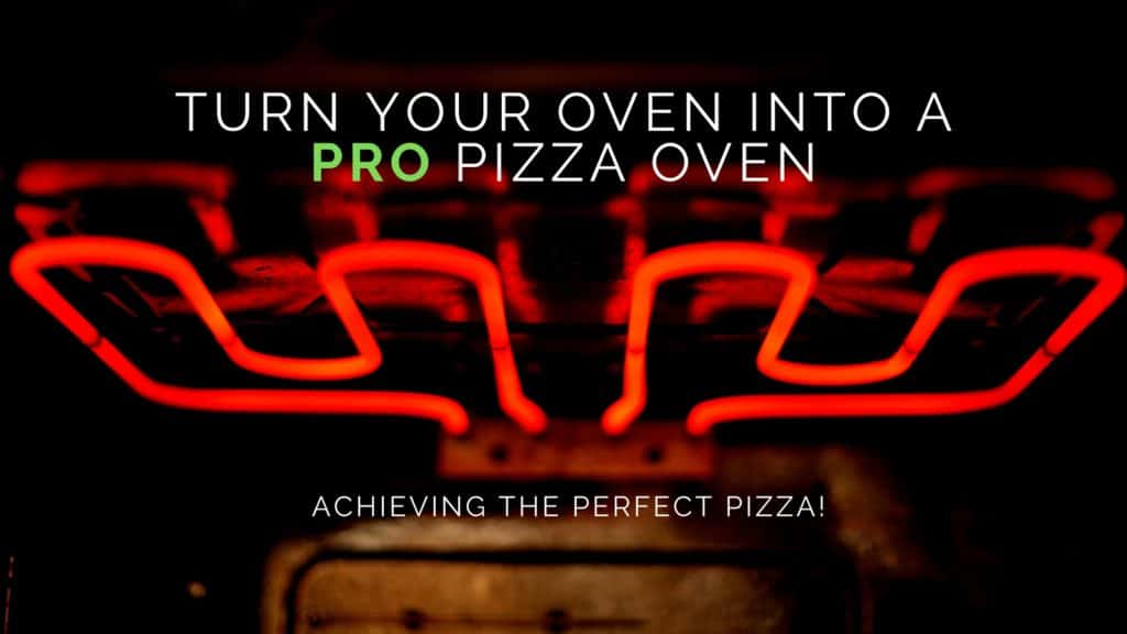 Turn your oven into a pizza oven