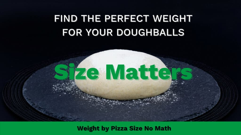 Doughball Weight by Pizza Size