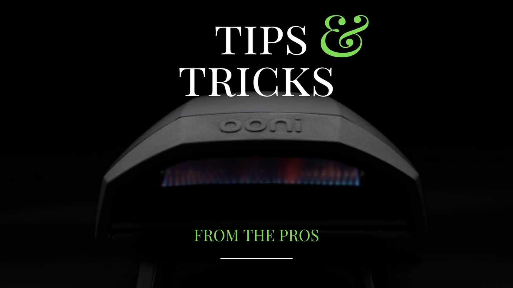 Ooni Pizza Oven Tips
