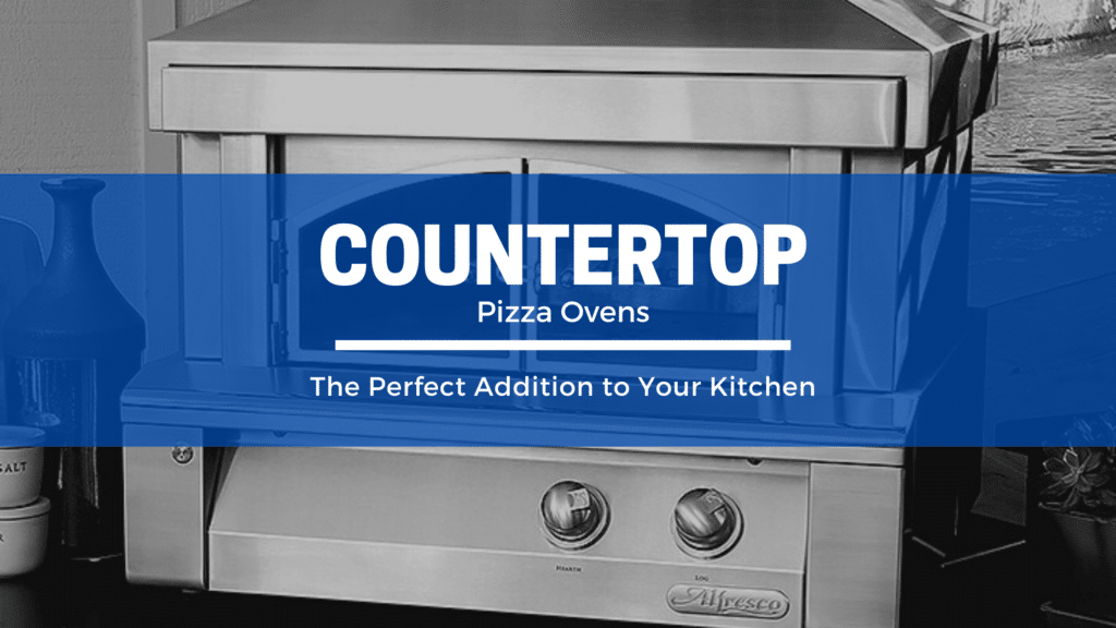 Recommended Countertop Pizza Ovens