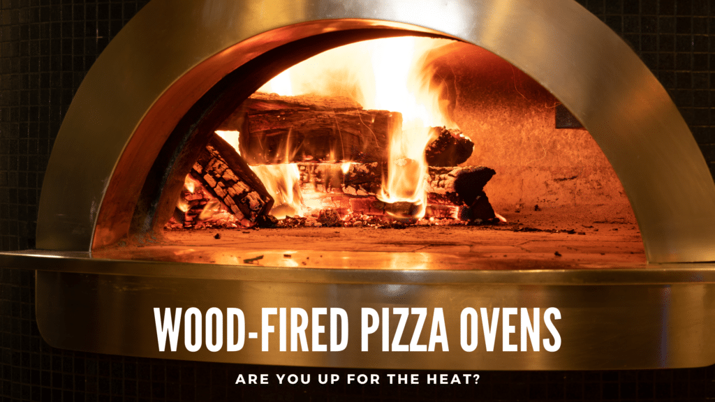 Recommended Wood Fired Pizza Ovens