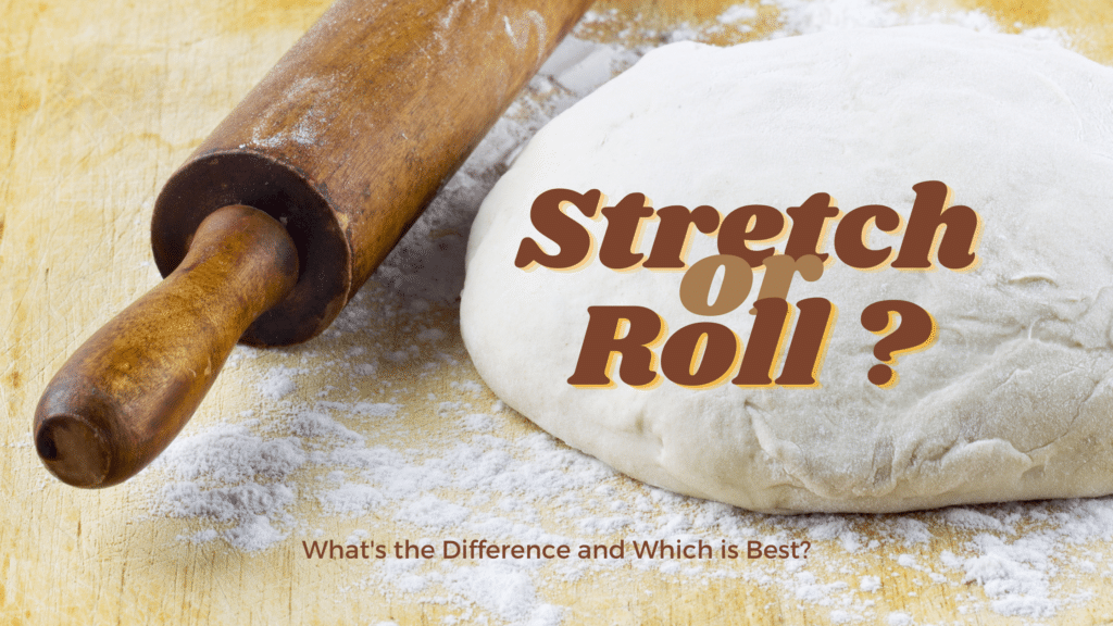 Stretch or Roll Pizza Dough